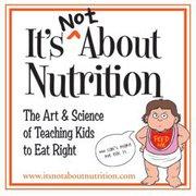 """It's Not About Nutrition"" Guest BloggerRecommendation"