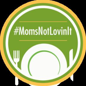 Recap: Two Years of#MomsNotLovinIt